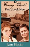 Emmy Budd Volume 2 Don't Look Now by Jean Blasiar
