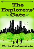 The Explorers' Gate by Chris Grabenstein