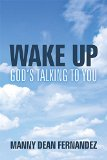 Wake Up - God's Talking to You