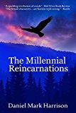 The Millennial Reincarnations
