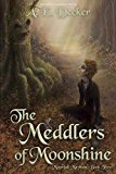 The Meddlers of Moonshine