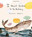 I Wasn't Invited to the Birthday